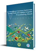 V. International Caucasus-Central Asia Foreign Trade and Logistics Congress Proceeding Book